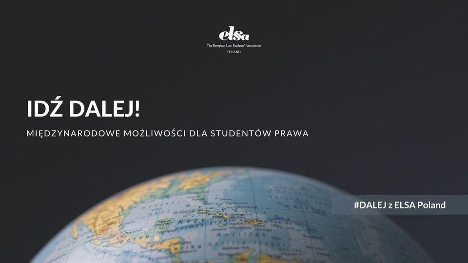 Idź #Dalej – spotkanie online (8 listopada br.) – międzynarodowe możliwości dla studentów i absolwentów prawa