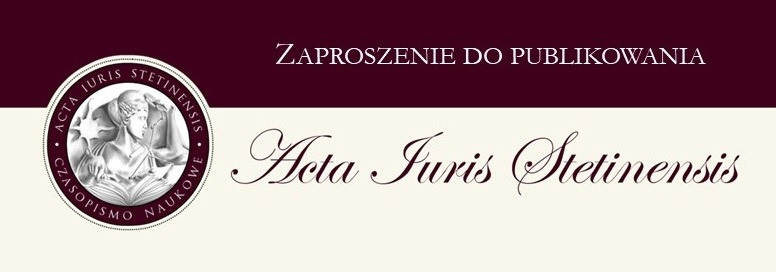 """Zaproszenie do publikowania, Call for papers – """"Acta Iuris Stetinensis"""""""
