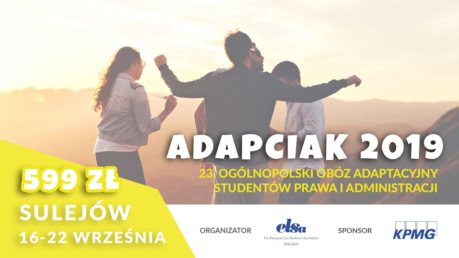 """23. Ogólnopolski Obóz Adaptacyjny Studentów Prawa i Administracji – """"Adapciak 2019"""""""