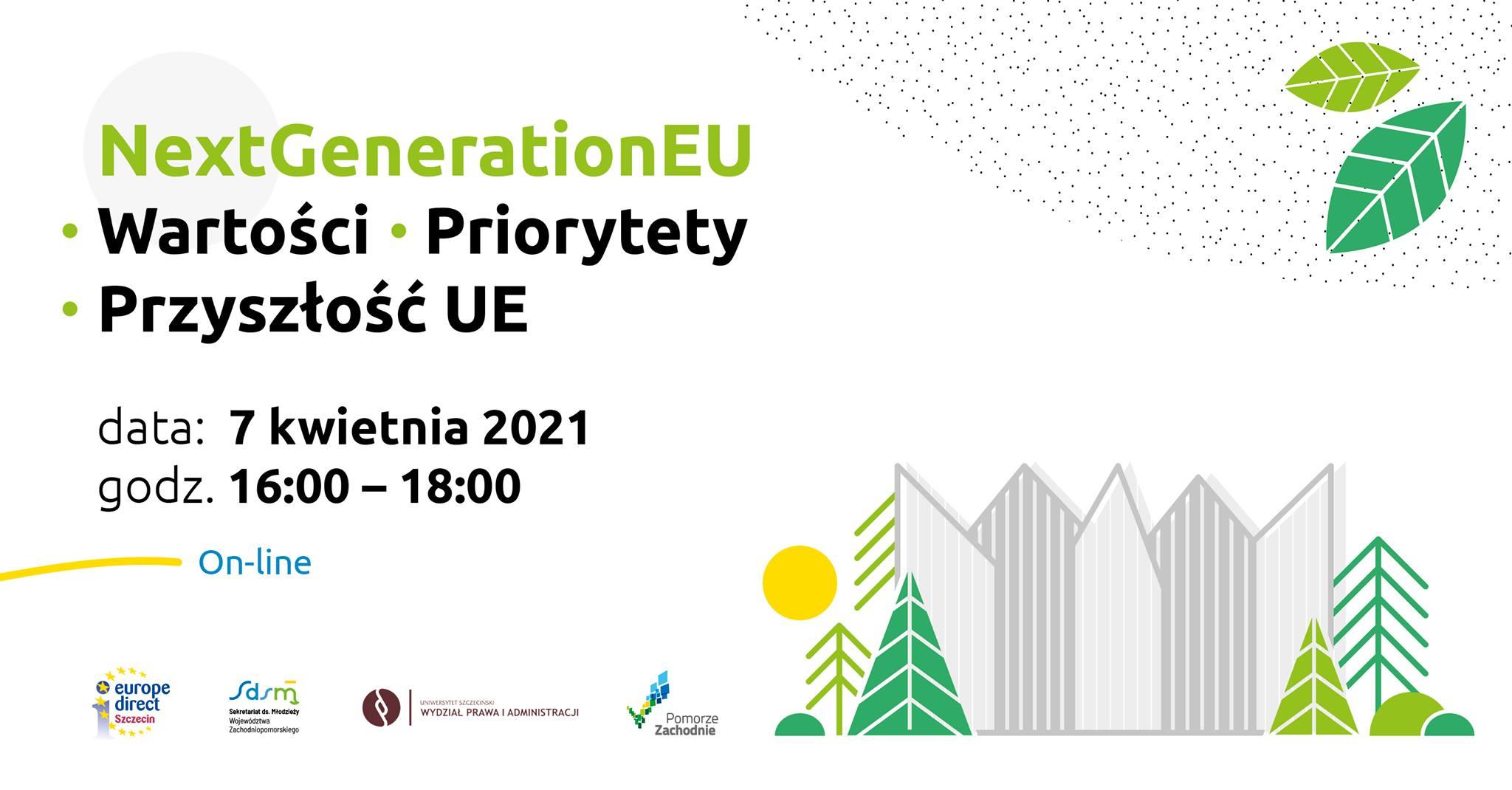 """""""NextGenerationEU. Wartości – Priorytety – Przyszłość UE"""""""