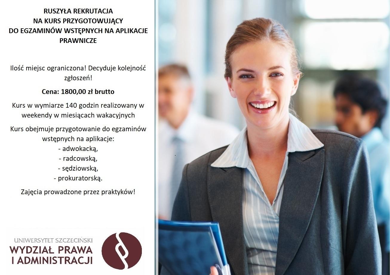 Kurs przygotowujący do egzaminów wstępnych na aplikacje prawnicze – rekrutacja