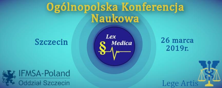"Ogólnopolska Konferencja Naukowa ""Lex Medica"" – 26 marca br. (wtorek)"