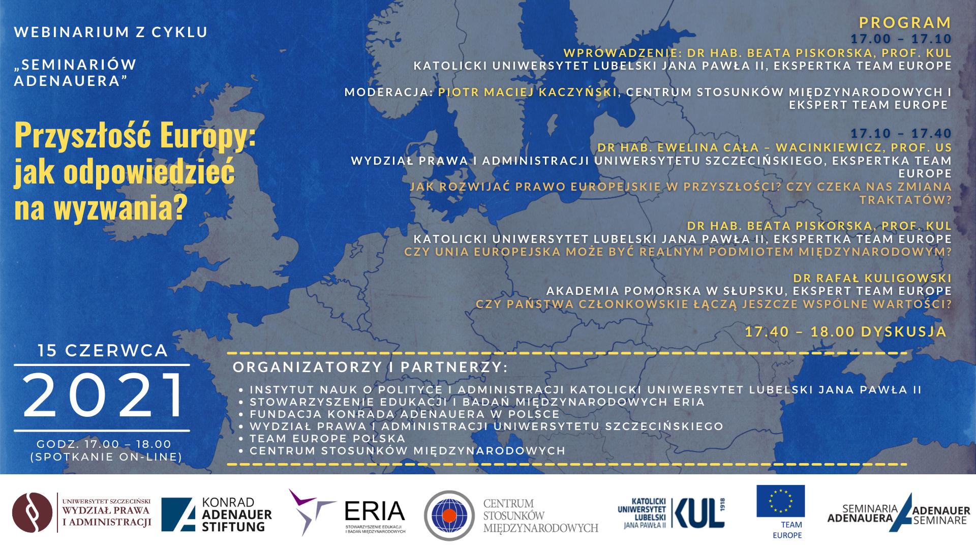 """Seminarium – """"Przyszłość Europy: jak odpowiedzieć na wyzwania?"""" (15 VI 2021)"""