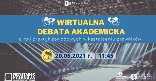 Wirtualna Debata Akademicka o roli praktyk zawodowych w kształceniu prawników