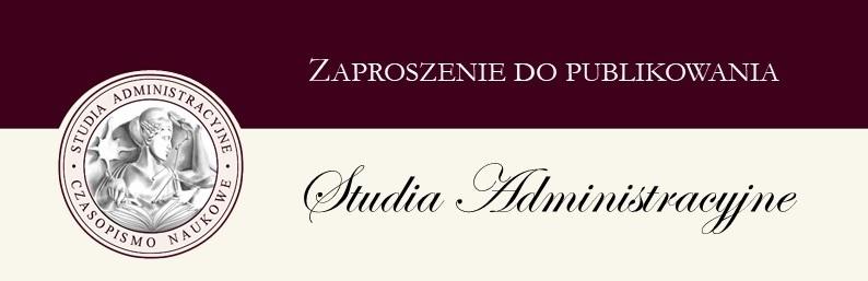"""Zaproszenie do publikowania, Call for papers – """"Studia Administracyjne"""""""