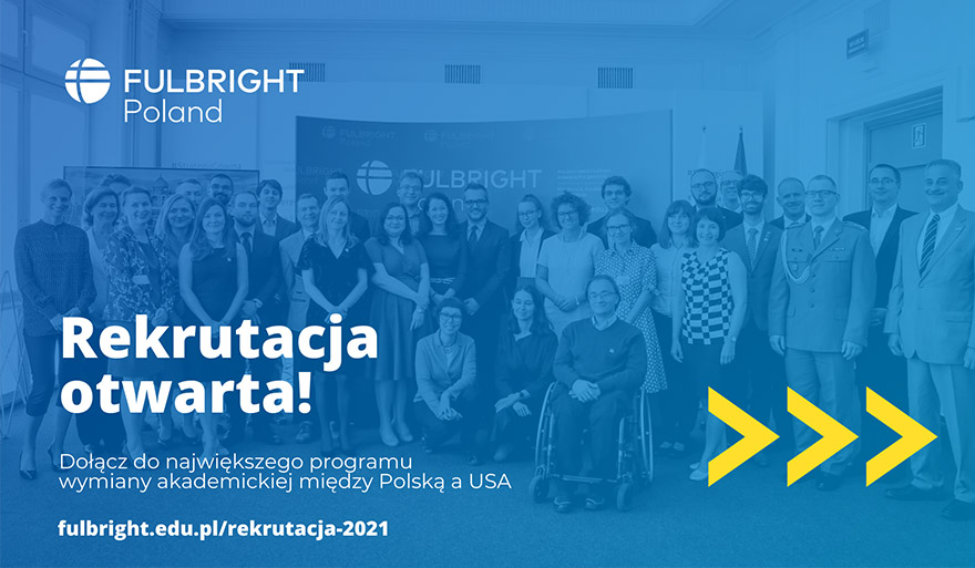 Nabór wniosków do programów stypendialnych Polsko-Amerykańskiej Komisji Fulbrighta