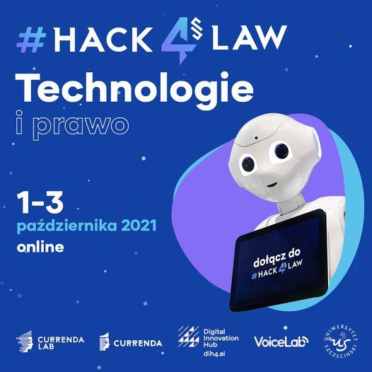 Technologie i prawo #hack4law – nowe technologie dla wymiaru sprawiedliwości – zapisy trwają!