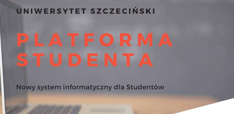 Platforma studenta [nowy system informatyczny] – informacja