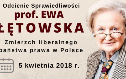 Odcienie Sprawiedliwości – Spotkanie z prof. Ewą Łętowską