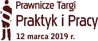 Prawnicze Targi Praktyk i Pracy (12.03.2019 r.)