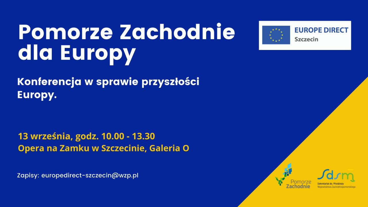 """""""Pomorze Zachodnie dla Europy"""" – dialog obywatelski"""